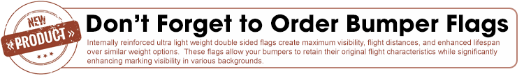 Don't forget to order Bumper Flags!